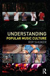 Understanding Popular Music Culture: Edition 4