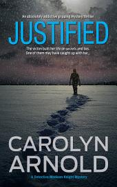 Justified: (Detective Madison Knight Series Book 2)