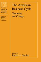 The American Business Cycle: Continuity and Change
