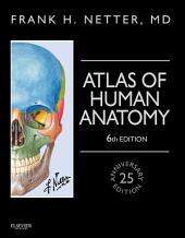 Atlas of Human Anatomy: Edition 6