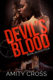 Devil's Blood (Royal Blood #4)