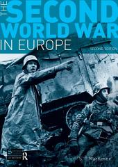 The Second World War in Europe: Second Edition, Edition 2