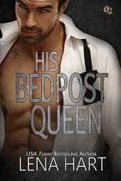 His Bedpost Queen (David & Tena #1)