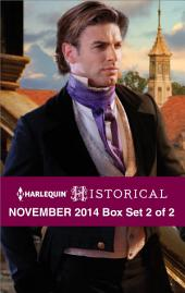 Harlequin Historical November 2014 - Box Set 2 of 2: Darian Hunter: Duke of Desire\The Rake's Bargain\The Warrior's Winter Bride