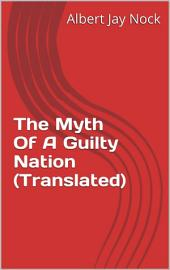 The Myth Of A Guilty Nation (Translated)