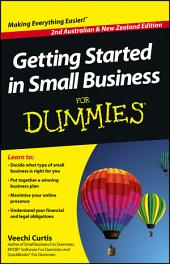 Getting Started in Small Business For Dummies: Edition 2