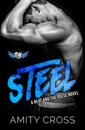 Steel: (#5 The Beat and The Pulse)