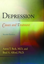Depression: Causes and Treatment, Edition 2