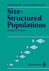 Size-Structured Populations: Ecology and Evolution