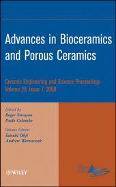 Advances in Bioceramics and Porous Ceramics: Ceramic Engineering and Science Proceedings, Volume 29, Issue 7