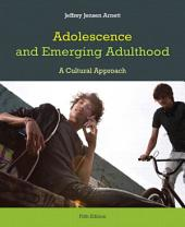 Adolescence and Emerging Adulthood,: Edition 5