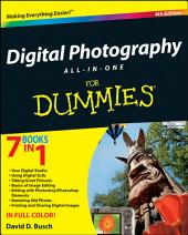 Digital Photography All-in-One Desk Reference For Dummies: Edition 4