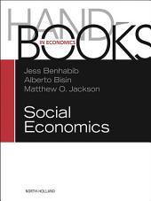 Handbook of Social Economics SET: 1A, 1B: 1A, 1B