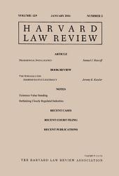 Harvard Law Review: Volume 129, Number 3 - January 2016