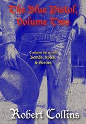 The Blue Pistol Series, Volume 2