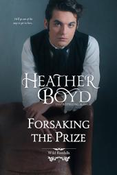 Forsaking the Prize