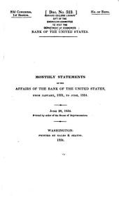Monthly Statements of the Affairs of the Bank of the United States, from January, 1831, to June, 1834 ...