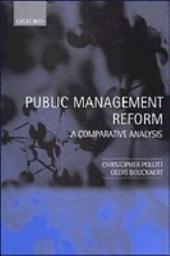 Public Management Reform : A Comparative Analysis: A Comparative Analysis