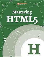 Mastering HTML5