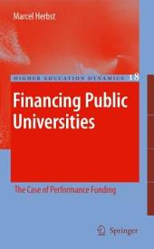 Financing Public Universities: The Case of Performance Funding