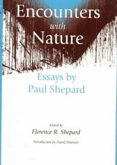 Encounters with Nature: Essays