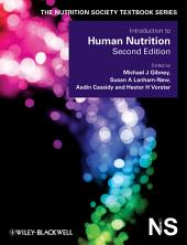 Introduction to Human Nutrition: Edition 2