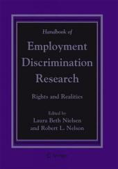 Handbook of Employment Discrimination Research: Rights and Realities