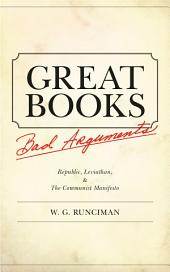 "Great Books, Bad Arguments: ""Republic, Leviathan"", and ""The Communist Manifesto"""