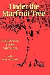 Under the Starfruit Tree: Folktales from Vietnam