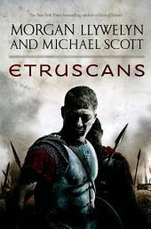 Etruscans: Beloved of the Gods, Book 1