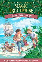 Magic Tree House #4: Pirates Past Noon