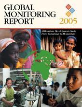 Global Monitoring Report, 2005 (EPub)