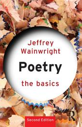 Poetry: The Basics: Edition 2