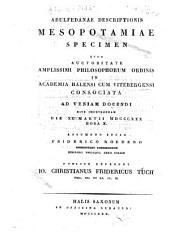 Descriptionis Mesopotamiae specimen ...: Publice defendet Io. Christianus Fridericus Tuch ...