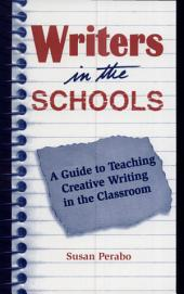 Wits:writers in the Schools: a Guide to Teaching Creative Writing in The... (p)