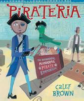 Pirateria: The Wonderful Plunderful Pirate Emporium (with audio recording)