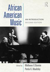 African American Music: An Introduction, Edition 2