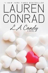 L.A. Candy: Volume 1