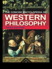 The Concise Encyclopedia of Western Philosophy: Edition 3