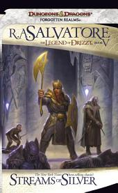 Streams of Silver: The Legend of Drizzt, Book 5