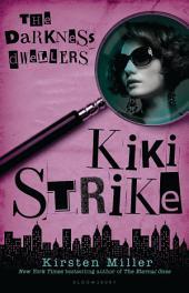 Kiki Strike: The Darkness Dwellers