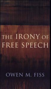 The Irony of Free Speech