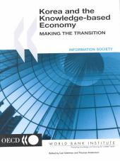 Korea and the Knowledge-based Economy: Making the Transition