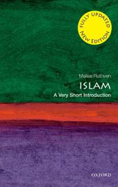 Islam: A Very Short Introduction: Edition 2