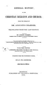 General History of the Christian Religion and Church, from the German of Augustus Neander