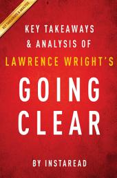 Going Clear by Lawrence Wright   Key Takeaways & Analysis: Scientology, Hollywood, and the Prison of Belief