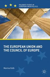 The European Union and the Council of Europe