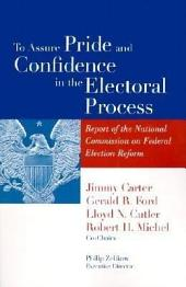 To Assure Pride and Confidence in the Electoral Process