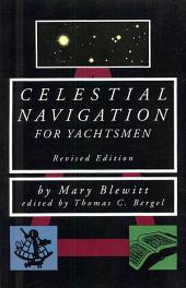 Celestial Navigation for Yachtsmen: Edition 2