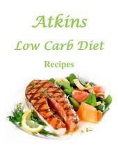 Atkins Low Carb Diet Recipes